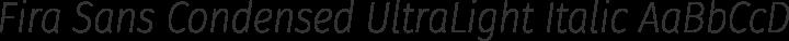 Fira Sans Condensed UltraLight Italic free font