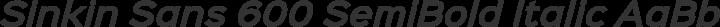 Sinkin Sans 600 SemiBold Italic free font